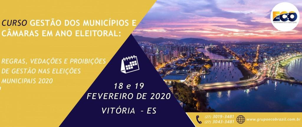 GESTÃO ANO ELEITORAL - VITÓRIA - FEV. 2020
